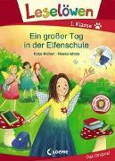 Cover-Bild zu Leselöwen 1. Klasse - Ein großer Tag in der Elfenschule von Richert, Katja