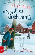 Cover-Bild zu Ich will es doch auch! (eBook) von Berg, Ellen