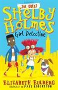 Cover-Bild zu Eulberg, Elizabeth: The Great Shelby Holmes