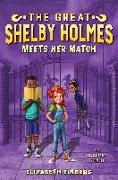 Cover-Bild zu Eulberg, Elizabeth: The Great Shelby Holmes Meets Her Match