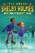 Cover-Bild zu Eulberg, Elizabeth: The Great Shelby Holmes and the Coldest Case