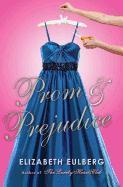 Cover-Bild zu Eulberg, Elizabeth: Prom & Prejudice