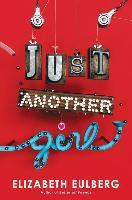Cover-Bild zu Eulberg, Elizabeth: Just Another Girl