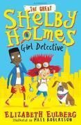 Cover-Bild zu Eulberg, Elizabeth: The Great Shelby Holmes (eBook)