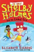 Cover-Bild zu Eulberg, Elizabeth: The Great Shelby Holmes and the Coldest Case (eBook)
