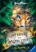 Cover-Bild zu Internat der bösen Tiere, Band 1: Die Prüfung von Mayer, Gina