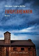 Cover-Bild zu Ziegelbrennen (eBook) von Müller, Christian Lorenz