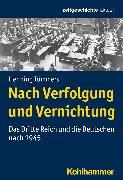 Cover-Bild zu Nach Verfolgung und Vernichtung (eBook) von Tümmers, Henning
