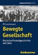 Cover-Bild zu Bewegte Gesellschaft von Gassert, Philipp