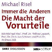 Cover-Bild zu Immer die Anderen - Die Macht der Vorwürfe (Audio Download) von Risel, Michael