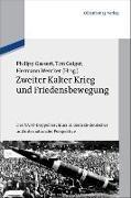Cover-Bild zu Zweiter Kalter Krieg und Friedensbewegung (eBook) von Gassert, Philipp (Hrsg.)