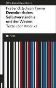 Cover-Bild zu Demokratisches Selbstverständnis und der Westen von Turner, Frederick Jackson