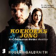 Cover-Bild zu Galbraith, Robert: Koekoeksjong (Audio Download)