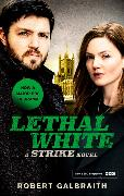 Cover-Bild zu Galbraith, Robert: Lethal White