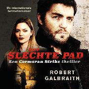 Cover-Bild zu Galbraith, Robert: Het slechte pad (Audio Download)