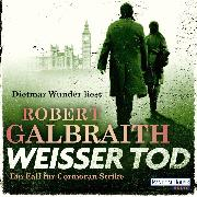 Cover-Bild zu Galbraith, Robert: Weißer Tod (04) (Audio Download)
