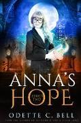 Cover-Bild zu Anna's Hope Episode Two (eBook) von Bell, Odette C.