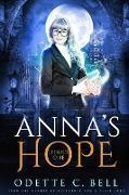 Cover-Bild zu Anna's Hope Episode One (eBook) von Bell, Odette C.