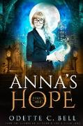 Cover-Bild zu Anna's Hope Episode Three (eBook) von Bell, Odette C.