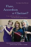 Cover-Bild zu Flute, Accordion or Clarinet? (eBook) von Oldfield, Amelia