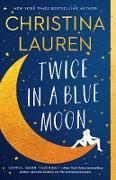 Cover-Bild zu Twice in a Blue Moon (eBook) von Lauren, Christina