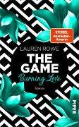 Cover-Bild zu The Game - Burning Love von Rowe, Lauren