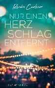 Cover-Bild zu Nur einen Herzschlag entfernt (eBook) von Carlino, Renée