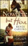 Cover-Bild zu Nowhere but Here von Carlino, Renée