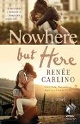 Cover-Bild zu Nowhere But Here (eBook) von Carlino, Renee