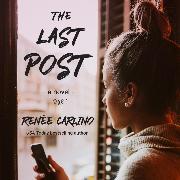Cover-Bild zu The Last Post (Unabridged) (Audio Download) von Carlino, Renée