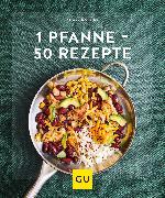 Cover-Bild zu 1 Pfanne - 50 Rezepte (eBook) von Ilies, Angelika