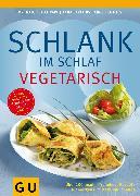 Cover-Bild zu Schlank im Schlaf vegetarisch (eBook) von Pape, Detlef