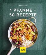 Cover-Bild zu 1 Pfanne - 50 Rezepte von Ilies, Angelika