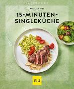 Cover-Bild zu 15-Minuten-Singleküche von Ilies, Angelika