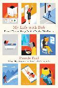 Cover-Bild zu Paul, Pamela: My Life with Bob (eBook)