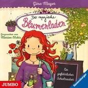 Cover-Bild zu Der magische Blumenladen 09. Ein gefährlicher Schulzauber von Mayer, Gina