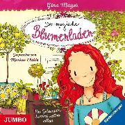 Cover-Bild zu Der magische Blumenladen. Ein Geheimnis kommt selten allein (Audio Download) von Mayer, Gina