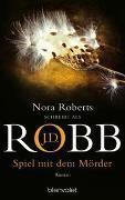 Cover-Bild zu Spiel mit dem Mörder von Robb, J.D.