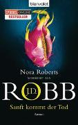 Cover-Bild zu Sanft kommt der Tod von Robb, J.D.