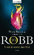 Cover-Bild zu Sanft kommt der Tod (eBook) von Robb, J. D.