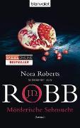 Cover-Bild zu Mörderische Sehnsucht von Robb, J.D.