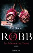 Cover-Bild zu Im Namen des Todes von Robb, J.D.