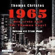 Cover-Bild zu 1965 - Der erste Fall für Thomas Engel (Audio Download) von Christos, Thomas
