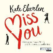 Cover-Bild zu Miss you (Audio Download) von Eberlen, Kate