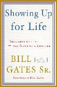 Cover-Bild zu Gates, Bill: Showing Up for Life (eBook)