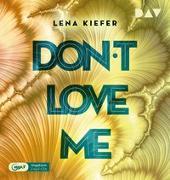 Cover-Bild zu Don't LOVE me (Teil 1) von Kiefer, Lena