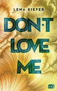 Cover-Bild zu Don't love me von Kiefer, Lena