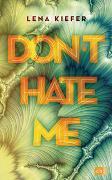 Cover-Bild zu Don't hate me von Kiefer, Lena