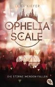 Cover-Bild zu Ophelia Scale - Die Sterne werden fallen von Kiefer, Lena