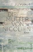 Cover-Bild zu Die Mutter von Nicolien